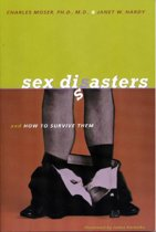Sex Disasters...: ... and how to survive them