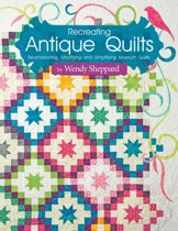 Recreating Antique Quilts