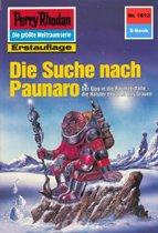 Perry Rhodan 1613: Die Suche nach Paunaro (Heftroman)