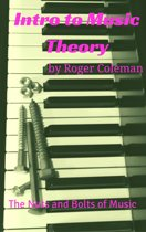 Intro to Music Theory: The Nuts and Bolts of Music