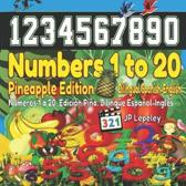 Numbers 1 to 20. Pineapple Edition. Bilingual Spanish-English
