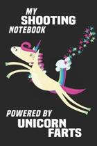 My Shooting Notebook Powered By Unicorn Farts