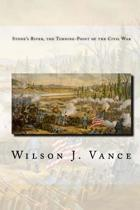 Stone's River, the Turning-Point of the Civil War