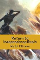 Return to Independence Basin