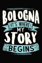 Bologna It's where my story begins