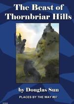 The Beast of Thornbriar Hills