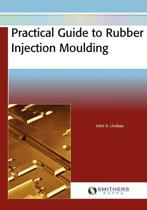 Practical Guide to Rubber Injection Moulding