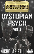 Dystopian Psych Volume 1