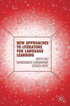 New Approaches to Literature for Language Learning