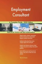 Employment Consultant A Complete Guide - 2020 Edition