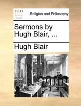 Sermons by Hugh Blair, ...