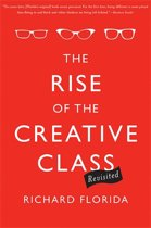 The Rise of the Creative Class - Revisited