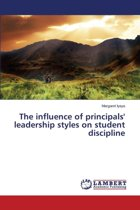 The Influence of Principals' Leadership Styles on Student Discipline
