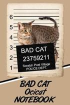 Bad Cat Ocicat Notebook
