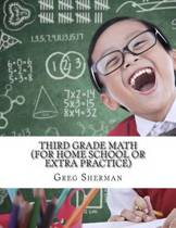 Third Grade Math (for Home School or Extra Practice)
