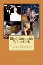 Black Guys with White Girls