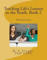 Teaching Life's Lessons to the Youth, Book 2