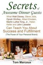 Secrets of Awesome Dinner Guests