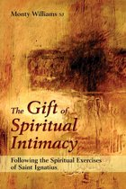 The Gift of Spiritual Intimacy