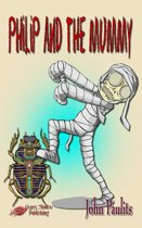 Philip and the Mummy