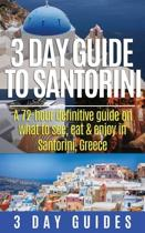 3 Day Guide to Santorini, a 72-Hour Definitive Guide on What to See, Eat & Enjoy