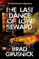 The Last Dance of Low Seward