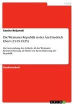 Die Weimarer Republik in der Ära Friedrich Ebert (1919-1925)