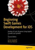 Beginning Swift Games Development for iOS