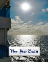 Plan Your Cruise!