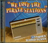 We love the pirate stations - 21 famous radio tunes