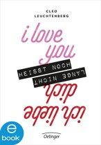I love you heißt noch lange nicht Ich liebe dich