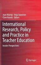 International Research, Policy and Practice in Teacher Education