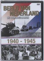 Beeld van Nederland - De oorlogsjaren '40-'45