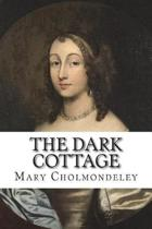 The Dark Cottage