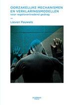 Oorzakelijke mechanismen en verklaringsmodellen voor regelovertredend gedrag