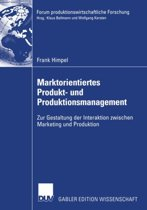Marktorientiertes Produkt- und Produktionsmanagement