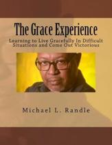 The Grace Experience