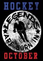 Hockey Legends Are Born In October