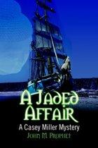 A Jaded Affair