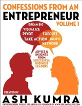 Confessions from an Entrepreneur (Volume 1)