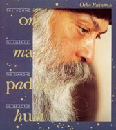 Om Mani Padme Hum / the sound of silence: the diamond in the lotus