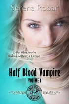 Half-Blood Vampire Series: Volume 1