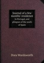 Journal of a Few Months' Residence in Portugal, and Glimpses of the South of Spain