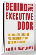 Behind the Executive Door
