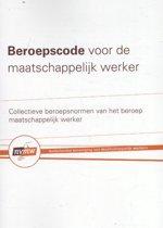Boek cover Beroepscode voor de Maatschappelijk Werker van Jaap Buitink