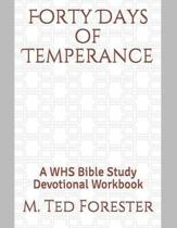 Forty Days of Temperance