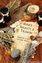 Magickal Amulets and Talisman