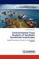Environmental Trace Analysis of Synthetic Pyrethroid Insecticides