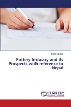 Pottery Industry and Its Prospects, with Reference to Nepal