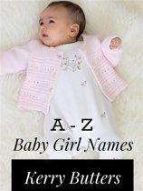 A - Z Baby Girl Names